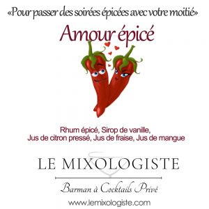 « Amour épicé » Cocktail par Le Mixologiste