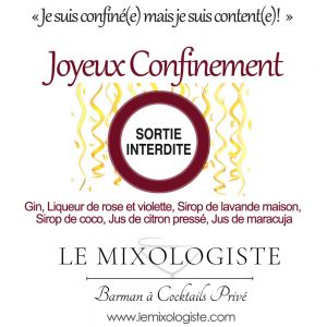 « Joyeux confinement » Cocktail par Le Mixologiste